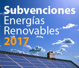 Subvenciones Energías Renovables 2017